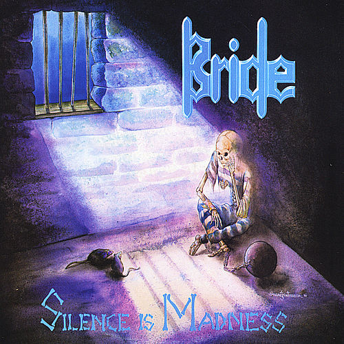 Play & Download Silence Is Madness (The Originals: Disc Three) by Bride | Napster