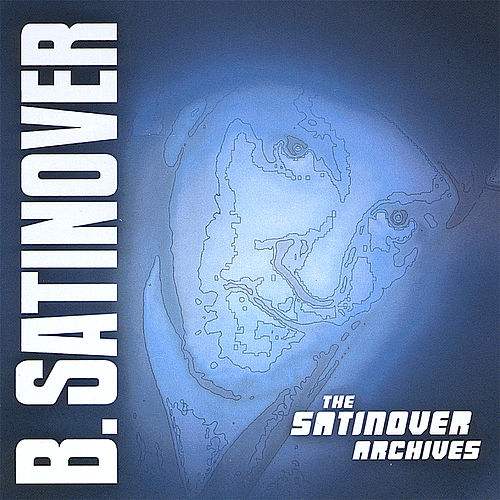 The Satinover Archives [Portrait Edition] by B. Satinover