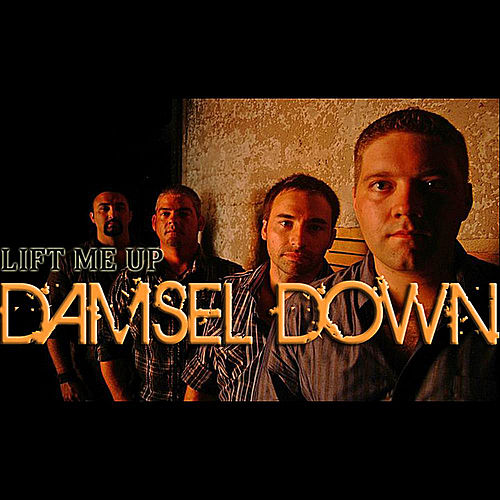 Play & Download Lift Me Up by Damsel Down | Napster