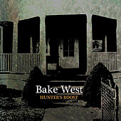 Play & Download Hunter's Roost by Bake West | Napster
