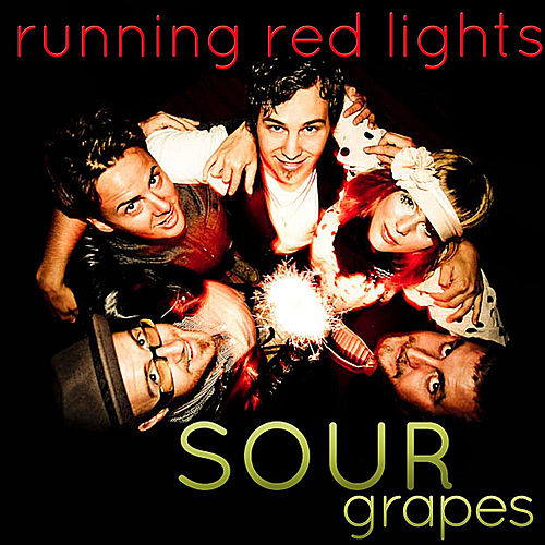 Sour Grapes by Running Red Lights