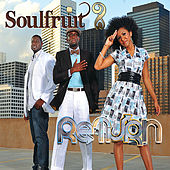 Play & Download Return by Soulfruit | Napster