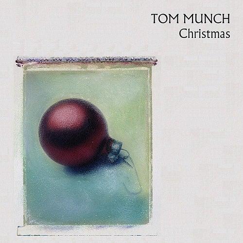 Christmas by Tom Munch