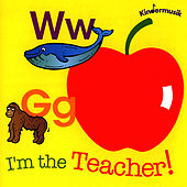 Play & Download I'm The Teacher by Kindermusik International | Napster