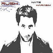 Play & Download Rush by Nate Harasim | Napster