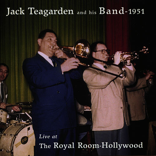 Play & Download Live at the Royal Room, Hollywood by Jack Teagarden | Napster