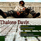 Play & Download Quality Control by Thaione Davis | Napster
