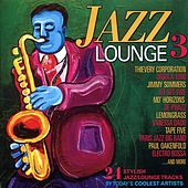 Play & Download Jazz Lounge 3 by Various Artists | Napster