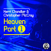 Play & Download Heaven by Kerri Chandler | Napster