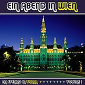 Play & Download Ein Abend In Wien (An Evening in Vienna) Volume 1 by Various Artists | Napster