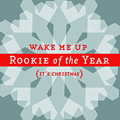 Wake Me Up (It's Christmas) feat. Lisa Sansouci from Joy Island by Rookie Of The Year