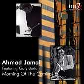 Play & Download Morning Of The Carnival by Ahmad Jamal | Napster