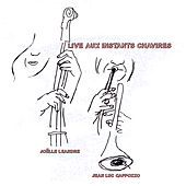 Live Aux Instants Chavires by Joelle Leandre