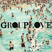 Play & Download Grouplove by Grouplove | Napster