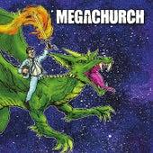Megachurch by Megachurch
