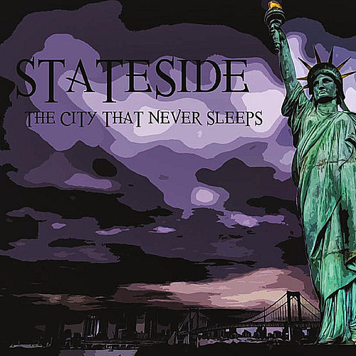 The City That Never Sleeps by Stateside