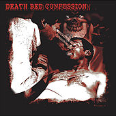 Play & Download Death Bed Confession by Death Bed Confession  | Napster