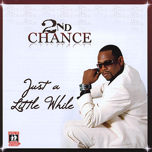 Play & Download Just A Little While by 2nd Chance | Napster