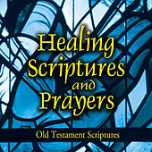 Healing Scriptures and Prayers, Vol. 1: Old Testament by Jeff Doles