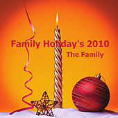 Play & Download Family Holiday's 2010 by Family | Napster
