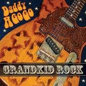 Grandkid Rock by Daddy A Go Go