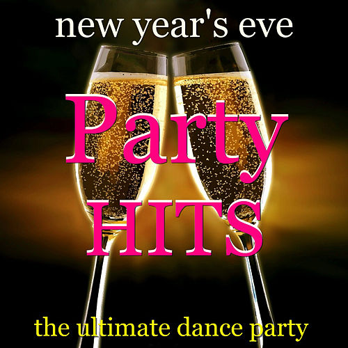New Year's Eve Party Hits by Various Artists