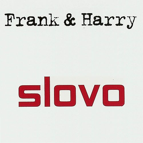 Play & Download Frank & Harry by Slovo | Napster