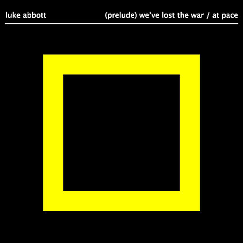 Play & Download (Prelude) We've Lost The War by Luke Abbott | Napster