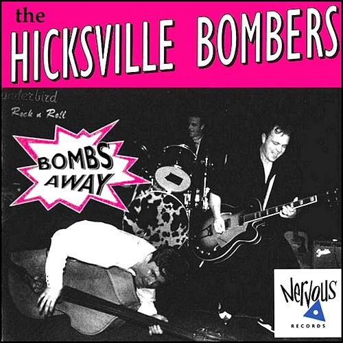 Play & Download Bombs Away by The Hicksville Bombers | Napster