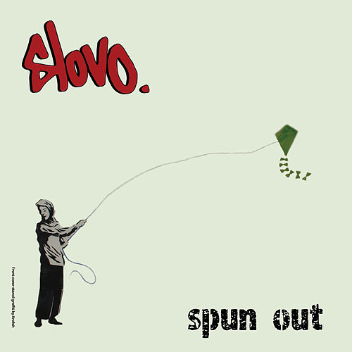 Play & Download Spun Out by Slovo | Napster