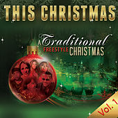 A Traditional Freestyle Christmas, Vol. 1 by Various Artists