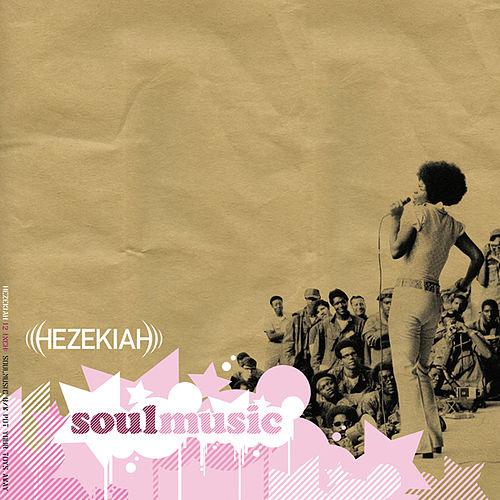 Play & Download Soul Music 12' by Hezekiah | Napster