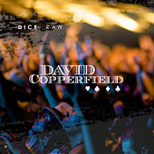Copperfield by Dice Raw