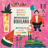 And They Called It Dixieland by Matty Matlock