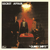 Play & Download Glory Boys by Secret Affair | Napster