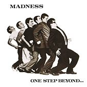 One Step Beyond... by Madness