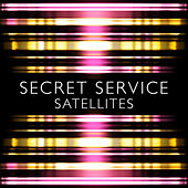 Satellites by Secret Service
