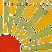 Play & Download The Liberators by The Liberators | Napster