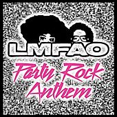 Play & Download Party Rock Anthem by LMFAO | Napster