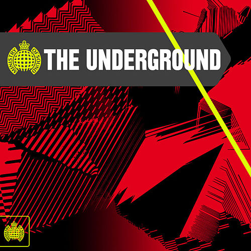 Ministry of Sound: The Underground by Various Artists