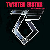 You Can't Stop Rock N Roll by Twisted Sister