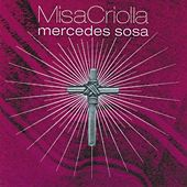 Play & Download Misa Criolla by Mercedes Sosa | Napster