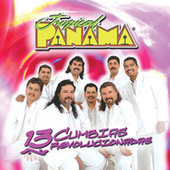 Play & Download 13 Cumbias Revolucionadas by Tropical Panamá | Napster