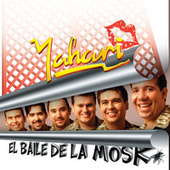 Play & Download El Baile De La Mosk by Yahari | Napster