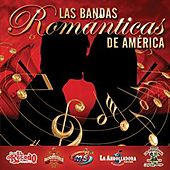 Play & Download Las Bandas Románticas De América by Various Artists | Napster