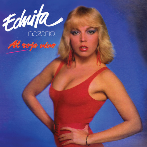 Play & Download Al Rojo Vivo by Ednita Nazario | Napster