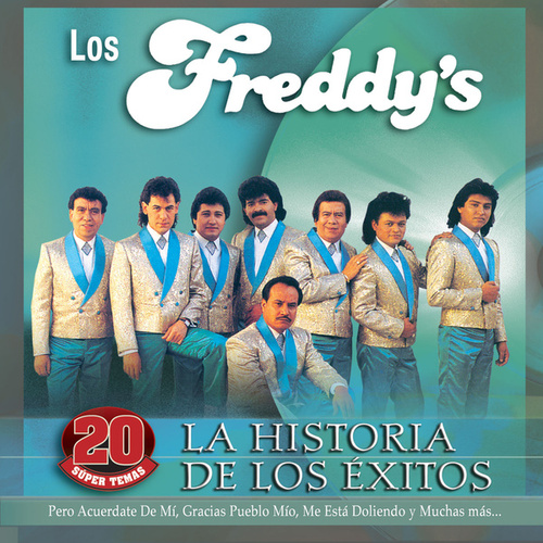 Play & Download La Historia De Los Éxitos by Los Freddy's | Napster