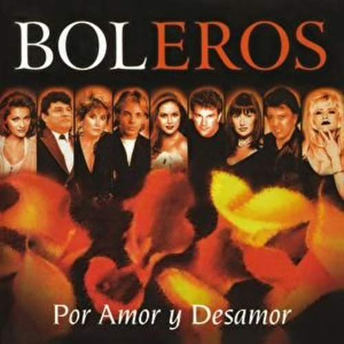 Play & Download Boleros Por Amor Y Desamor by Various Artists | Napster