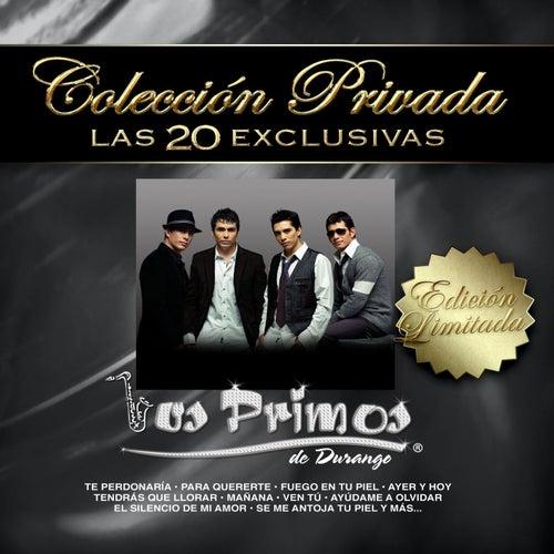 Colección Privada Las 20 Exclusivas by Los Primos De Durango