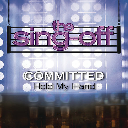 Play & Download Hold My Hand by Committed | Napster